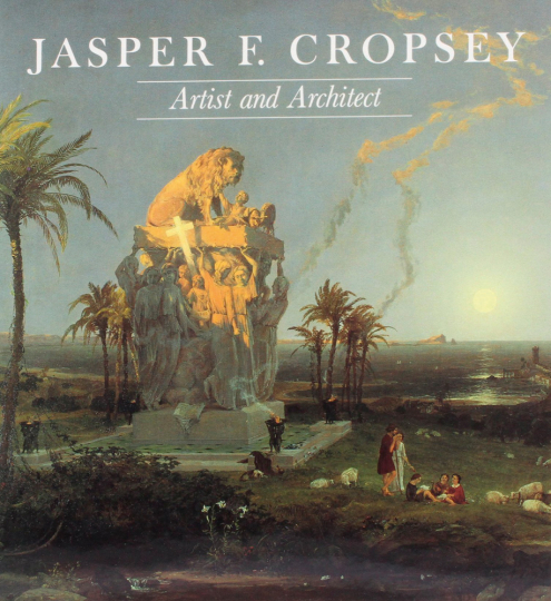 Jasper F. Cropsey. Künstler und Architekt.