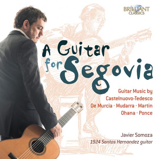 Javier Somoza. A Guitar for Segovia.