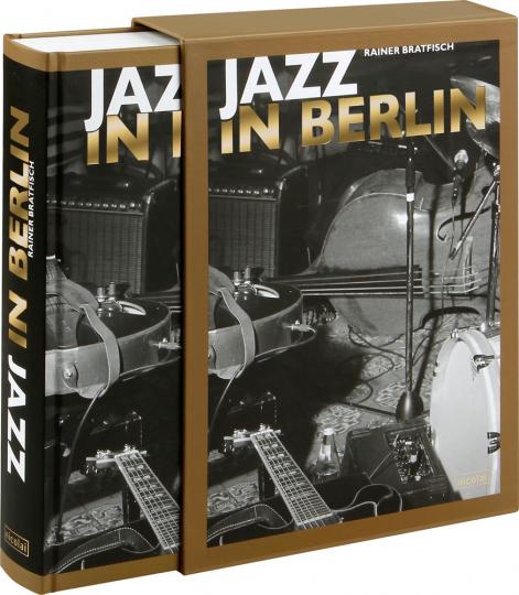 Jazz in Berlin. Stile Szenen Stars.