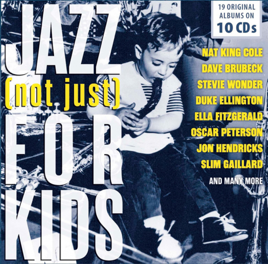 Jazz (not just) For Kids.