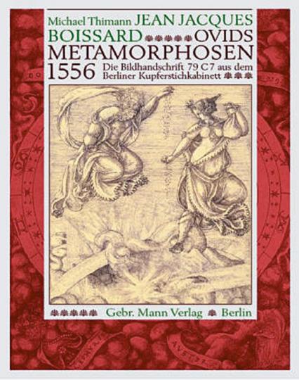 Jean Jacques Boissard: Ovids Metamorphosen 1556.