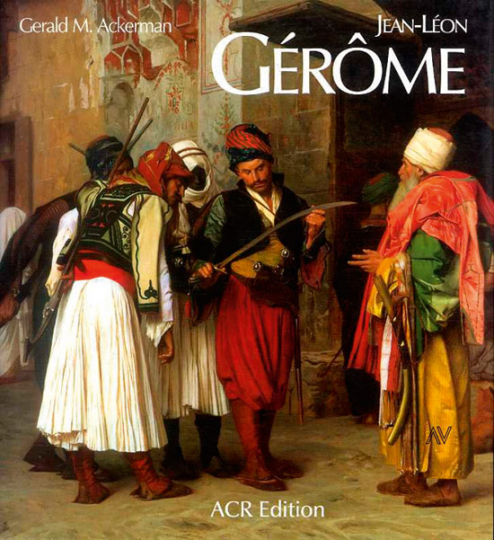 Jean-Léon Gérôme. Monografie und Catalogue Raisonné.