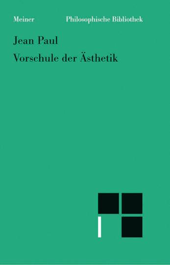 Jean Paul. Vorschule der Ästhetik.