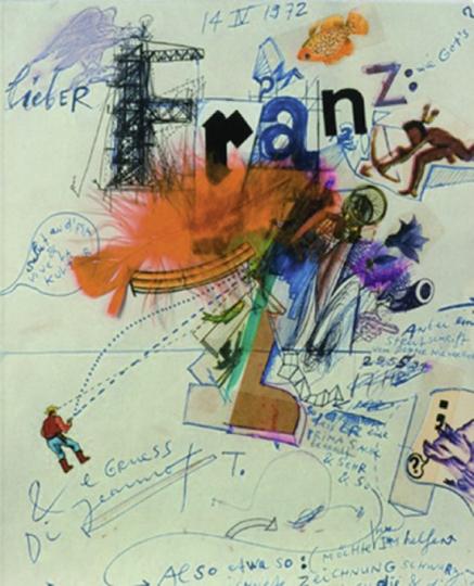 Jeannot an Franz. Briefe und Zeichnungen von Jean Tinguely an Franz Meyer.