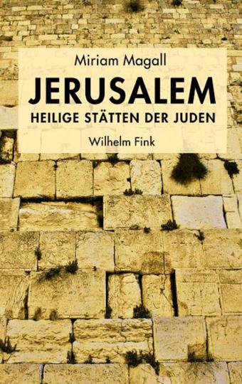 Jerusalem. Heilige Stätten der Juden.