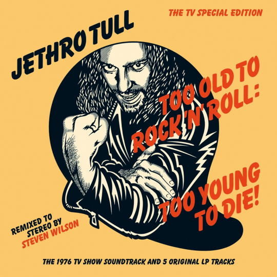 Jethro Tull. Too old to Rock'n'Roll: Too young to die! CD.