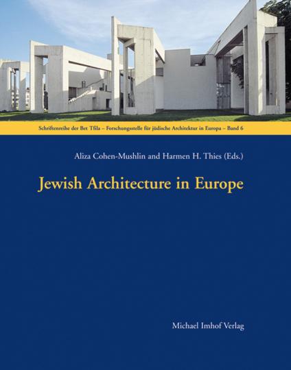 Jewish Architecture in Europe.