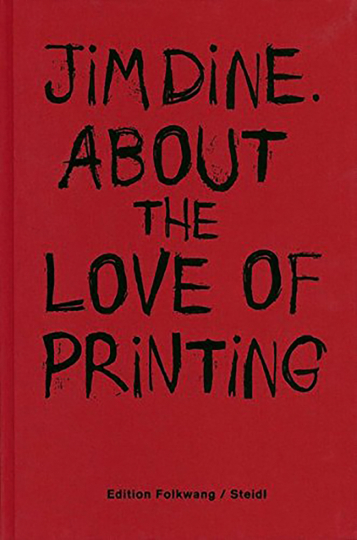 Jim Dine. About the love of printing.