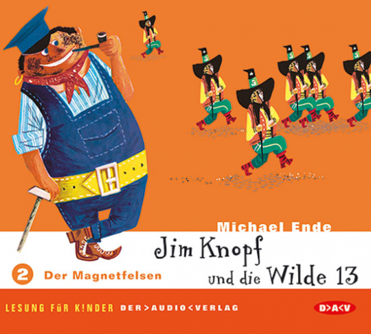 Jim Knopf und die Wilde 13. Teil 2: Der Magnetfelsen. 2 CDs.