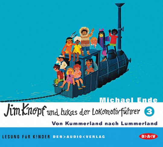 Jim Knopf und Lukas der Lokomotivführer. Von Kummerland nach Lummerland. Teil 3. 2 CDs.