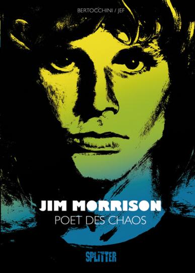 Jim Morrison. Poet des Chaos. Graphic Novel.