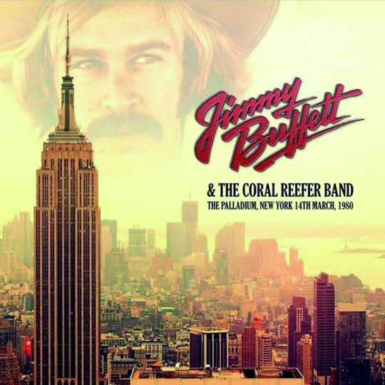 Jimmy Buffett and The Coral Reefer Band. The Palladium New York 1980. 2 CDs.