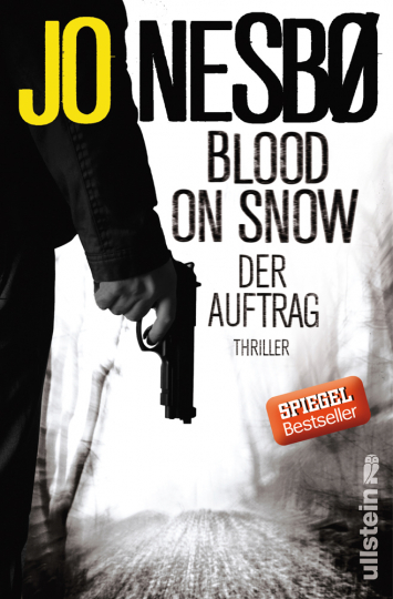 Jo Nesbø. Blood on Snow. Der Auftrag. Thriller.