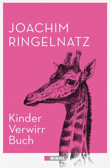 Joachim Ringelnatz. Kinder-Verwirr-Buch & Geheimes Kinder-Spiel-Buch.