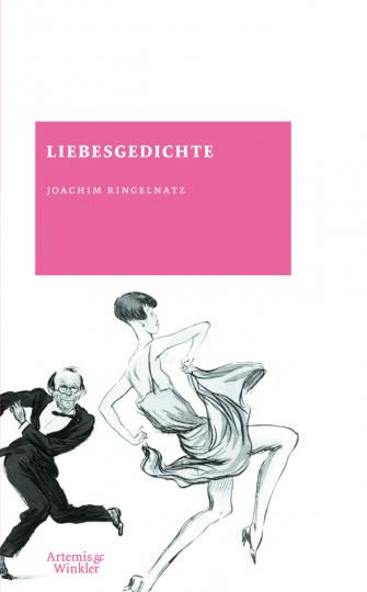 Joachim Ringelnatz. Liebesgedichte.