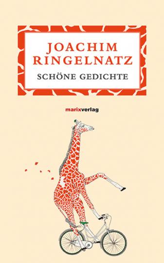 Joachim Ringelnatz. Schöne Gedichte.