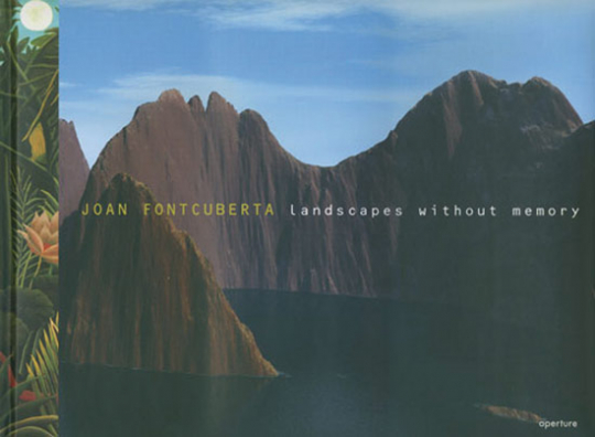 Joan Fontcuberta - Landscapes without memory.