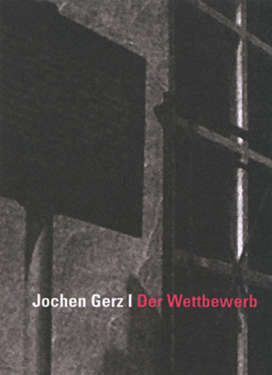 Jochen Gerz - Der Wettbewerb