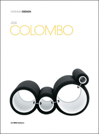 Joe Colombo. Minimum Design.