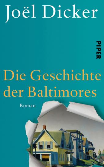 Joël Dicker. Die Geschichte der Baltimores. Roman.