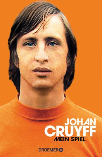Johan Cruyff. Mein Spiel.
