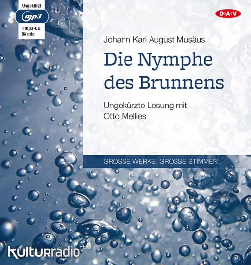 Johann Karl August Musäus. Die Nymphe des Brunnens. Hörbuch. 1 CD.