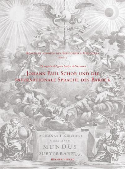 Johann Paul Schor und die internationale Sprache des Barock.