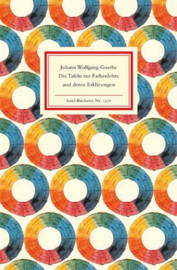 Johann Wolfgang Goethe. Die Tafeln zur Farbenlehre und deren Erklärungen.