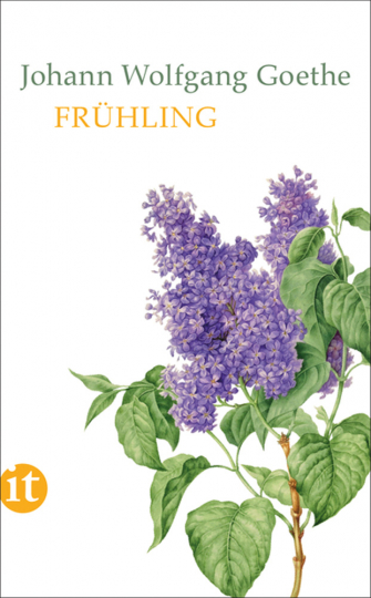 Johann Wolfgang Goethe. Frühling.
