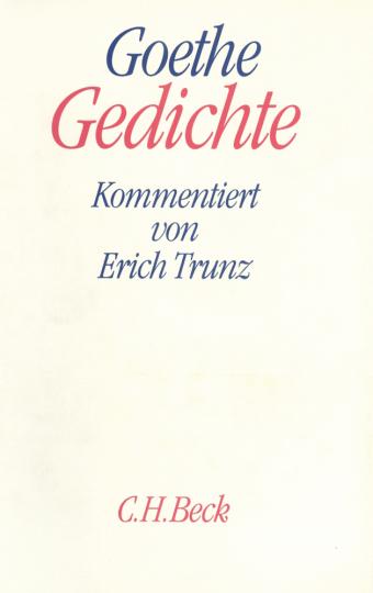 Johann Wolfgang von Goethe. Gedichte.