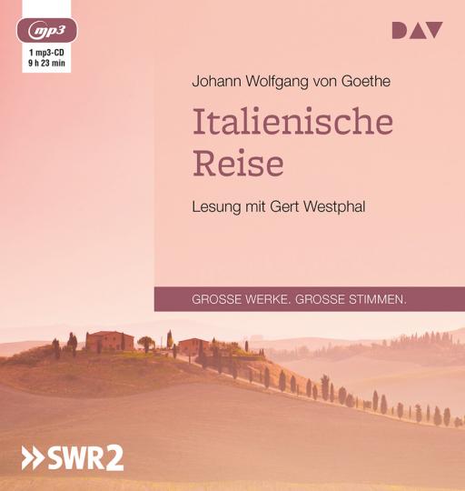 Johann Wolfgang von Goethe. Italienische Reise. mp3-CD.