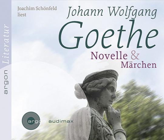 Johann Wolfgang von Goethe. Novelle & Das Märchen. Hörbuch. 2 CDs.