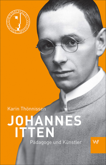 Johannes Itten. Leben mit Form und Farbe.