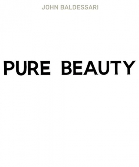 John Baldessari: Pure Beauty.