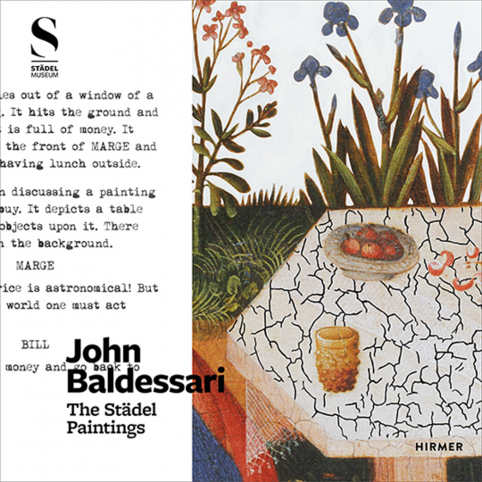 John Baldessari. The Städel Paintings.