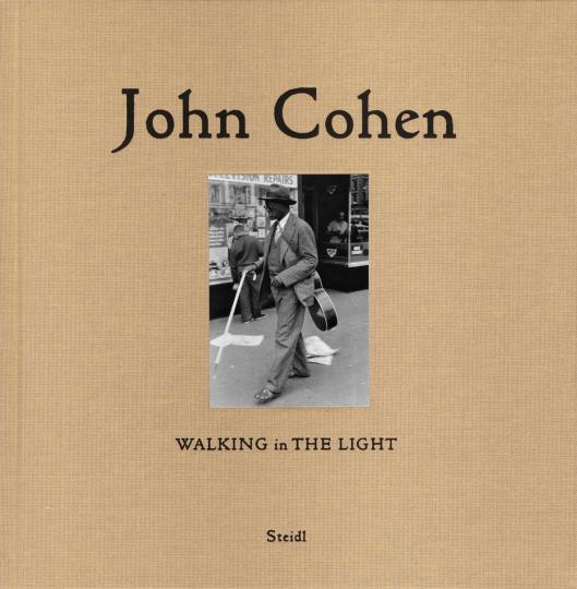 John Cohen. Walking in the Light.