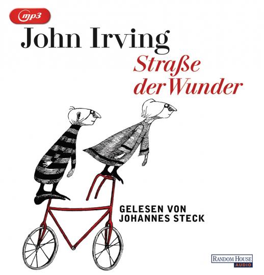 John Irving. Straße der Wunder. 2 MP3-CDs.