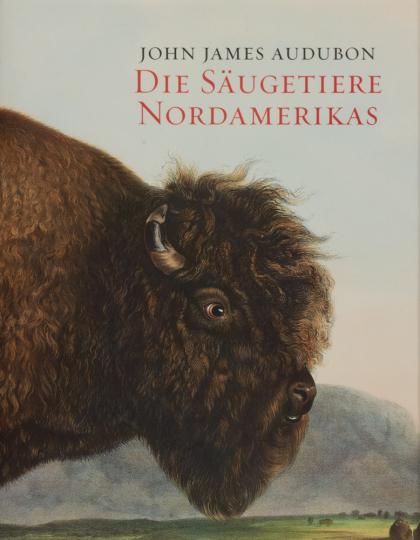John J. Audubon. Die Säugetiere Nordamerikas.