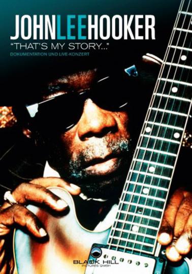 John Lee Hooker. That's My Story (Dokumentation & Konzert). DVD.