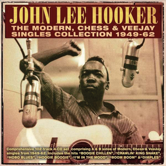 John Lee Hooker. The Modern, Chess & VeeJay Singles Collection 1949-62. 4 CDs.