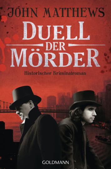 John Matthews. Duell der Mörder. Historischer Kriminalroman.