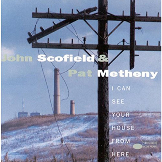 John Scofield & Pat Metheney. I Can See Your House From Here. CD.