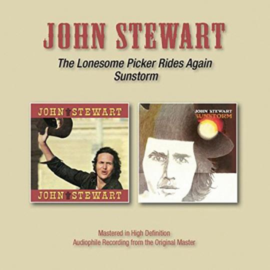 John Stewart. The Lonesome Picker Rides Again / Sunstorm. CD.