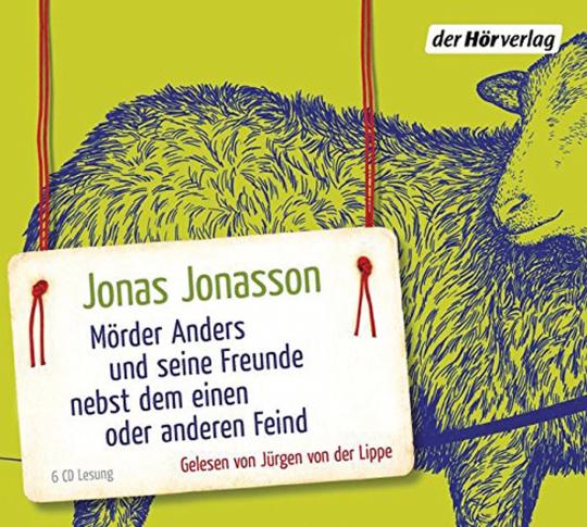 Jonas Jonasson. Mörder Anders und seine Freunde nebst dem einen oder anderen Feind. 6 CDs.