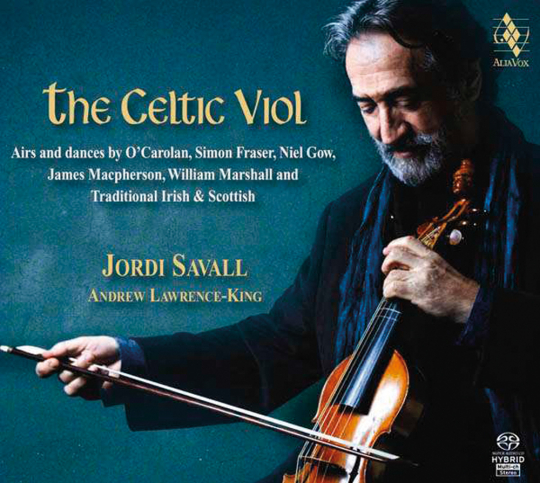 Jordi Savall. The Celtic Viol. Hybrid-SACD.