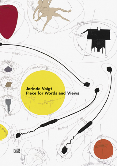 Jorinde Voigt. Pieces for Words and Views.