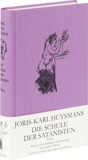 Joris-Karl Huysmans. Die Schule der Satanisten.