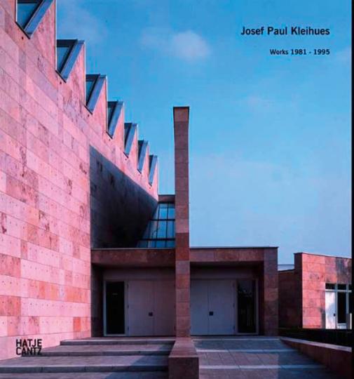 Josef Paul Kleihues. Werke 1981-1995.