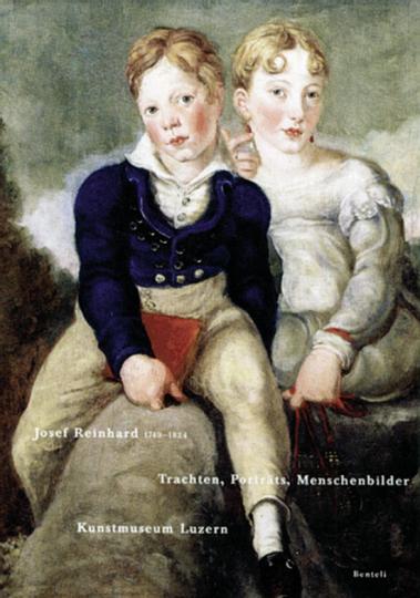 Josef Reinhard (1749-1824). Trachten, Porträts, Menschenbilder.
