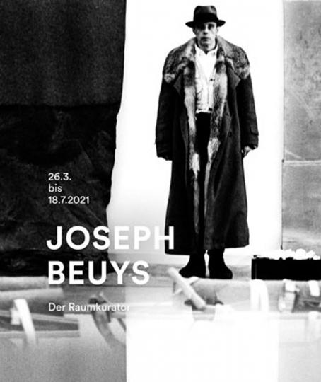 Joseph Beuys. Raumkurator.
